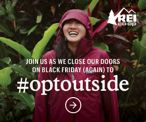 Join REI Coop Outfitters as they close for Black Friday to Opt Outside!